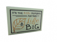 ITS THE LITTLE MOMENTS THAT MAKE LIFE BIG CHUNKY WOODEN HANGING SIGN GREAT GIFT